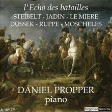 L'ECHO DES BATAILLES – Steibelt – Jadin – Le Mière – Dussek – Ruppe – Moscheles (a)
