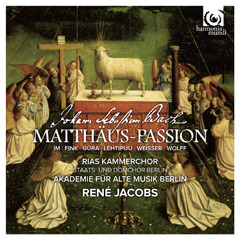 René Jacobs, RIAS Kammerchor and Akadem... - JS Bach St Matthew Passion, BWV 244 (Matthäus-Passion) - Artwork