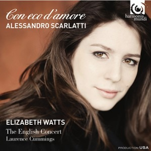Elizabeth Watts, Lauren... - Alessandro Scarlatti Con eco d'amore - Artwork