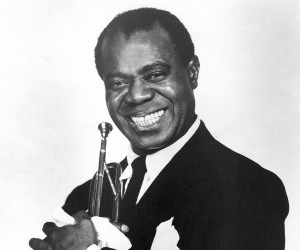 Louis Armstrong Credit: http://www.thefamouspeople.com/