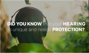 hearing is unique and needs protection