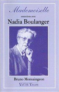 Mademoiselle: A Portrait of Nadia Boulanger