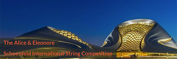 The Alice & Eleonore Schoenfeld International String Competition