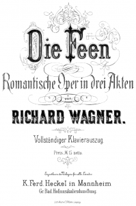 Richard_Wagner_-_Die_Feen_-_titlepage_of_the_piano_reduction,_Mannheim_1888