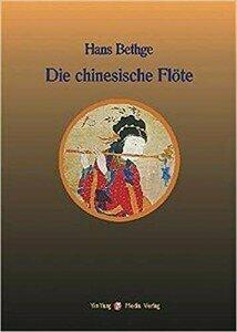 """""""Die Chinesische Flöte"""" (The Chinese Flute), an inspiration behind Lied von der Erde"""