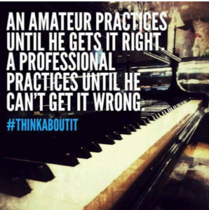 Practice right!