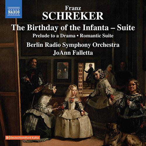 SCHREKER, F.: Geburtstag der Infantin Suite / Vorspiel zu einem Drama / Romantische Suite