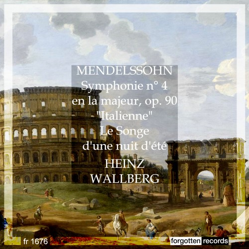The Bright Southern Lands: Mendelssohn's <em>Italian Symphony</em>