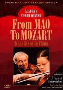 Documentary From Mao to Mozart: Isaac Stern in China