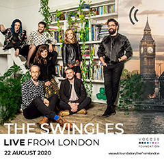 The Swingles Live From London 22 Aug 2020