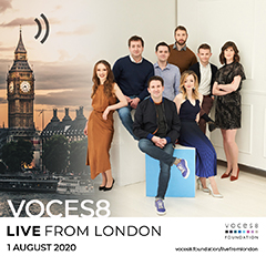 VOCES8 Live From London Aug 1 2020