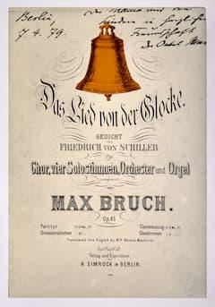 Max Bruch Das Lied von der Glocke, Op.45 score cover