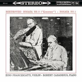 """Beethoven: Violin Sonatas Nos. 9 """"Kreutzer"""" and 1 (Francescatti, R. Casadesus)"""