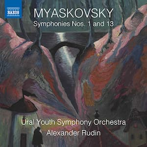 A Russian Introspection: Mysakovsky's Thirteenth Symphony