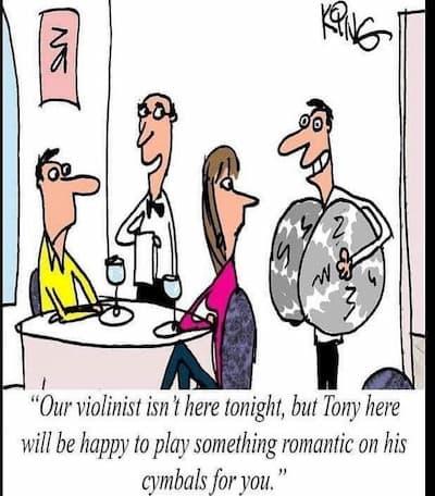 playing something romantic on cymbals joke