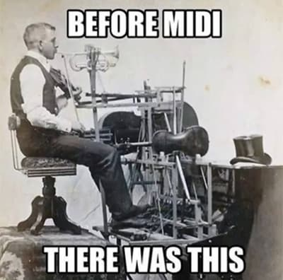 Before Midi, There Was This!