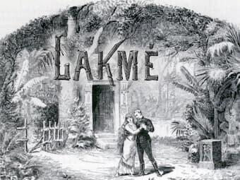 Léo Delibes: Lakmé