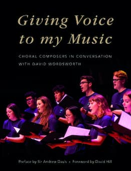 Giving Voice to my Music by David Wordsworth