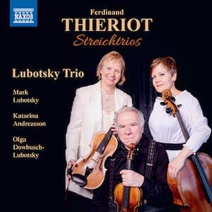 A Forgotten Composer: Thieriot's String Trio